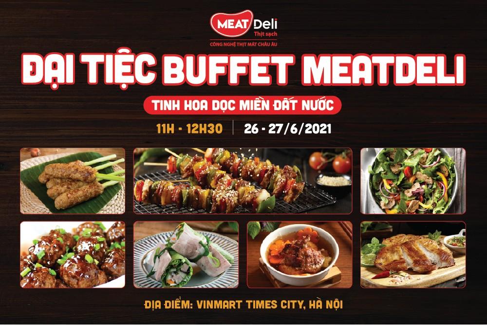 Đại tiệc Buffet MEATDeli diễn ra vào ngày 26 & 27-6 tại VinMart Times City.jpg